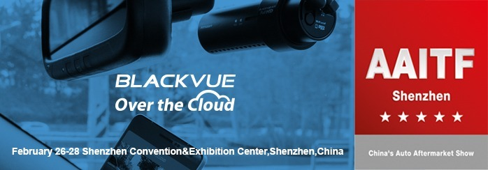Visit the BlackVue Booth At AAITF Shenzhen Trade Fair 2016 in China