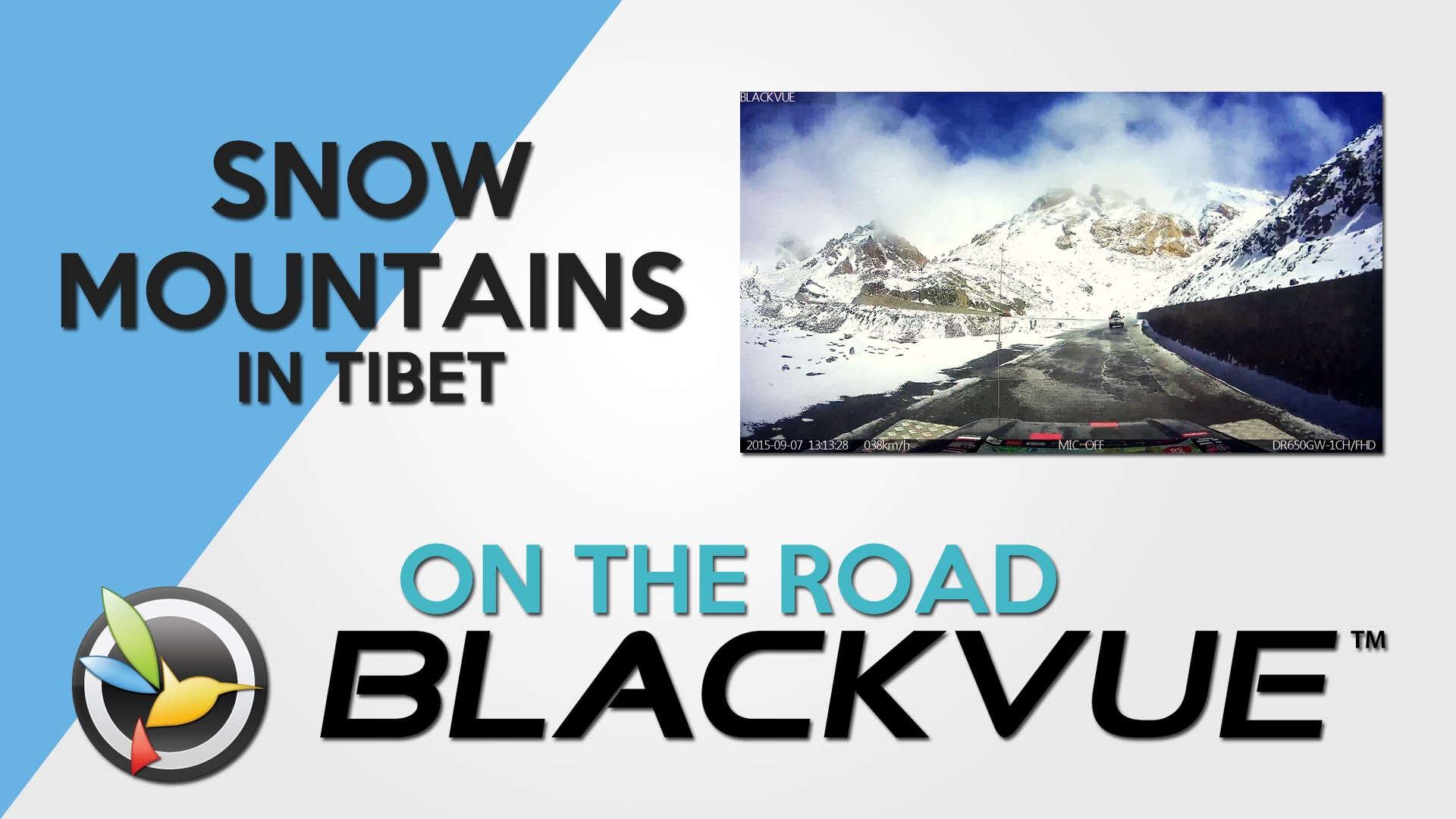 BLACKVUE ON THE ROAD: Snow Mountains in Tibet