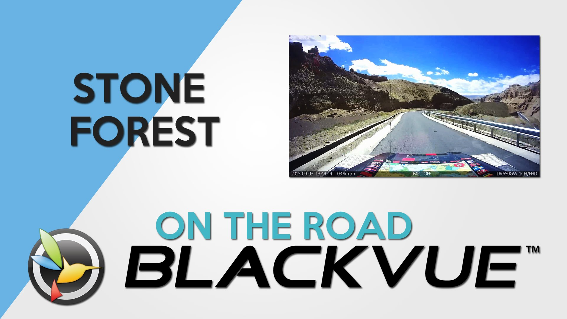 BLACKVUE ON THE ROAD: Stone Forest at the Roof of the World