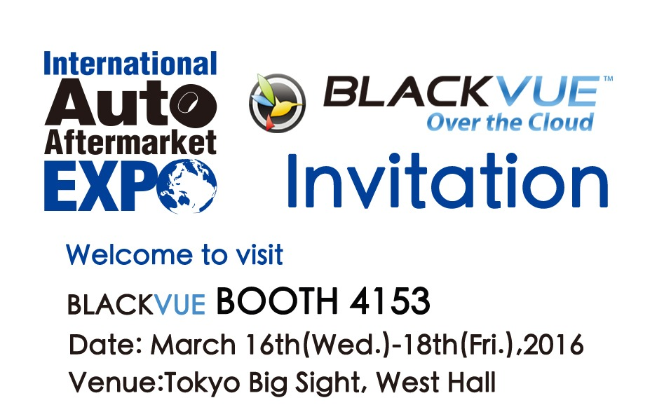 VISIT THE BLACKVUE BOOTH AT IAAE 2016 IN JAPAN