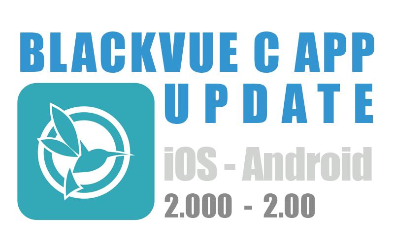 BlackVue C App Update is Here