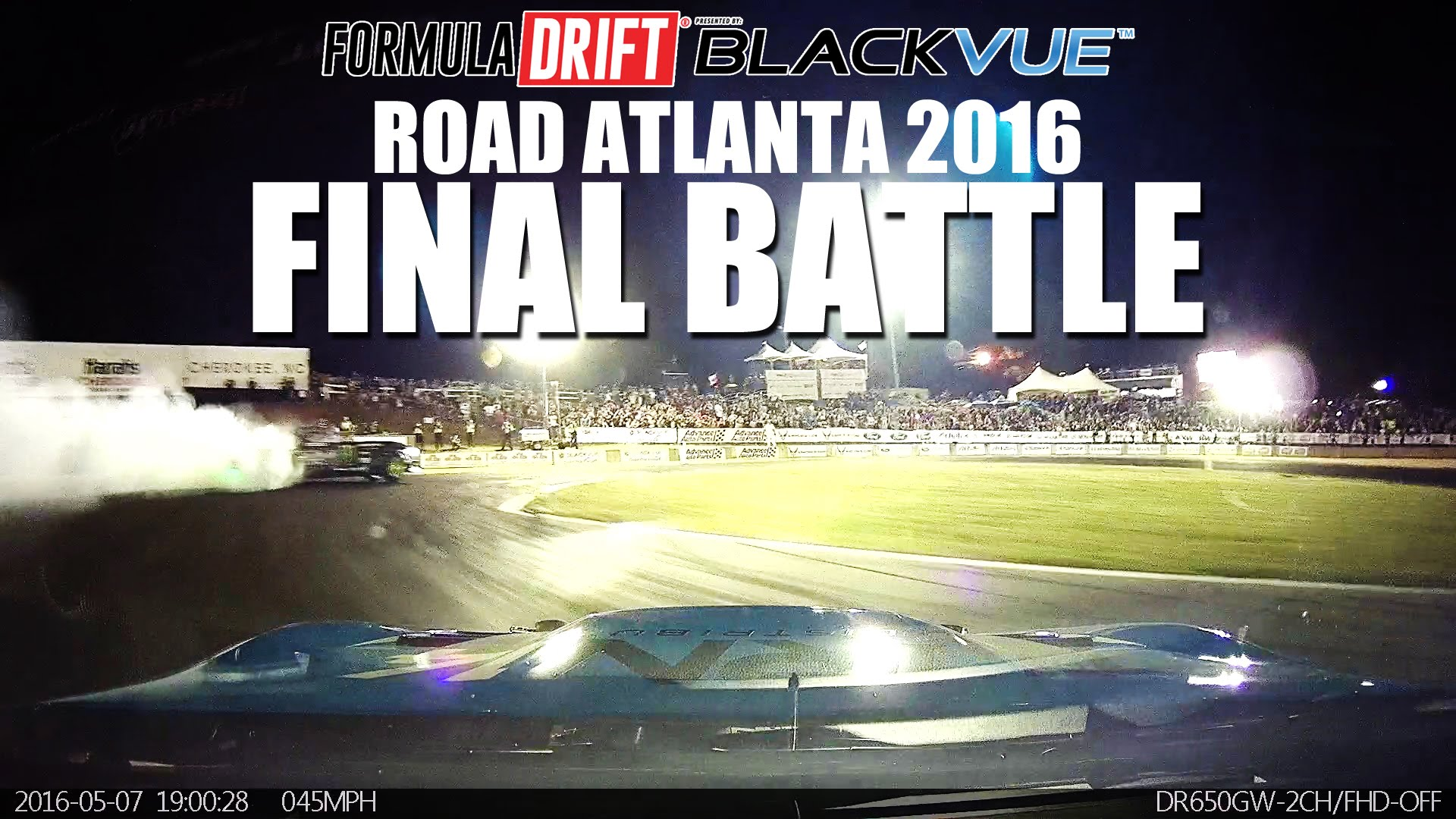 BLACKVUE x FORMULA DRIFT: Road Atlanta Final Battle!