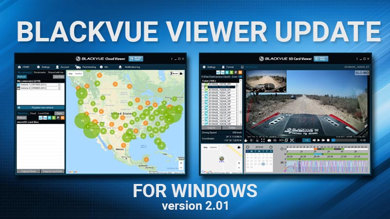 [BlackVue Windows Viewer] Improved Video Playback, 64-bit Support, Driving Reports