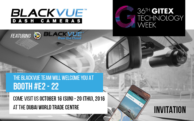 Visit BlackVue's Booth at GITEX 2016!