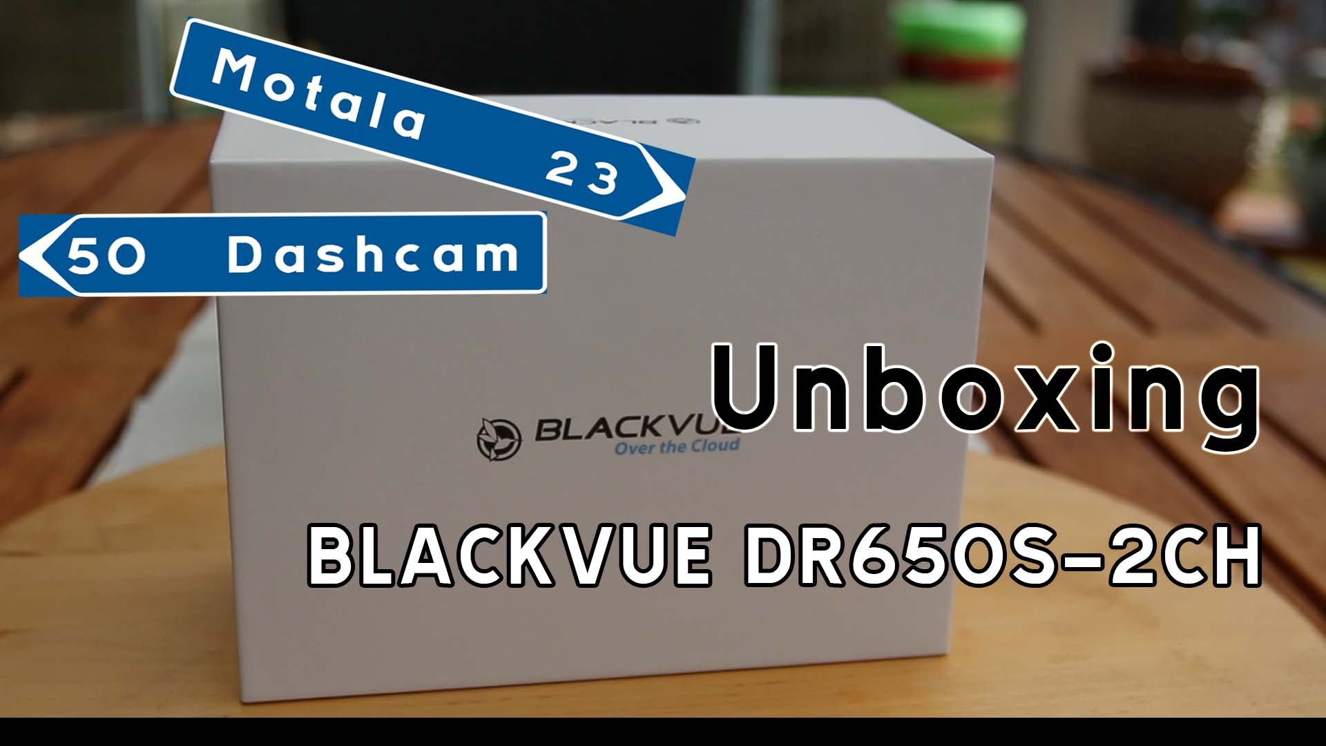 BlackVue DR650S-2CH Unboxing & Unusual Setup @ Motala Dashcam
