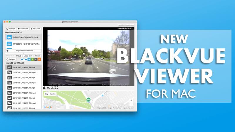 [UPDATED] New BlackVue Mac Viewer feat. BlackVue Cloud