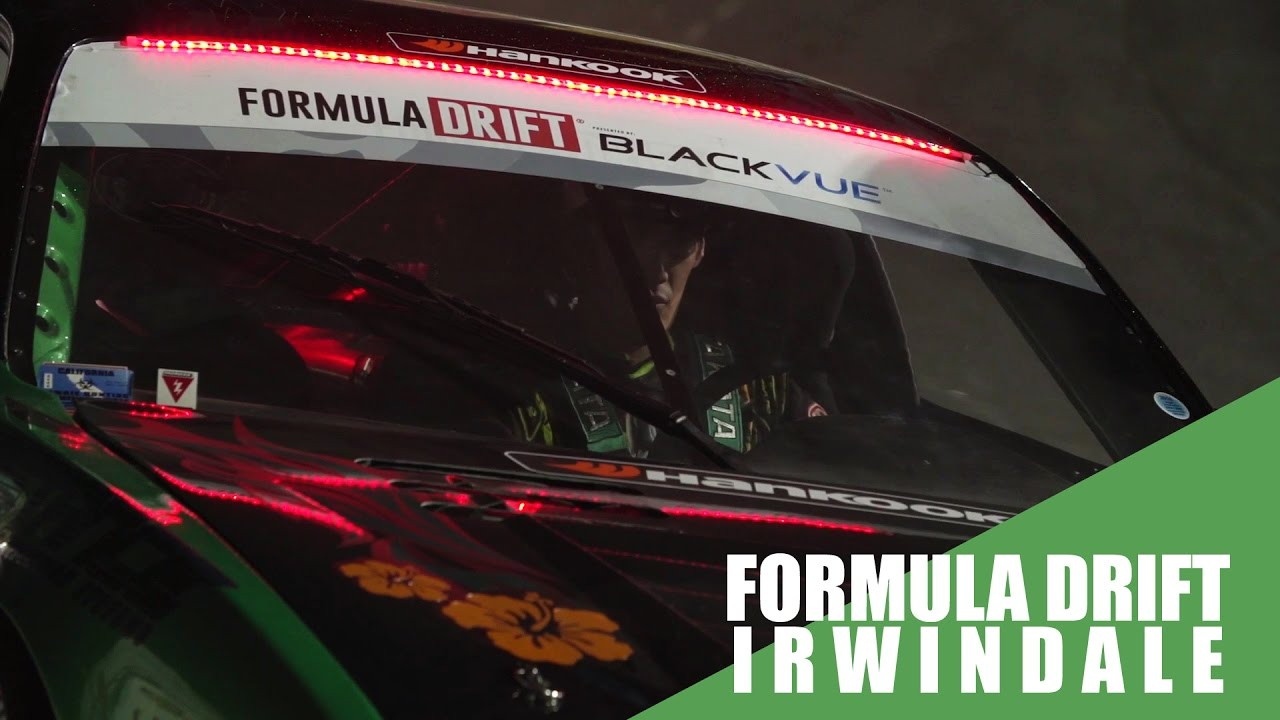 A Look Back On Formula Drift Irwindale Presented by BlackVue Dash Cameras