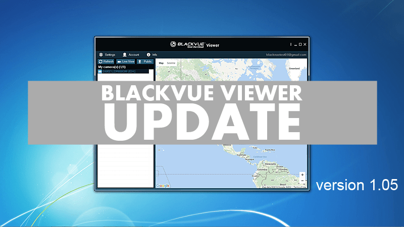 BlackVue Viewer Update – Version 1.05