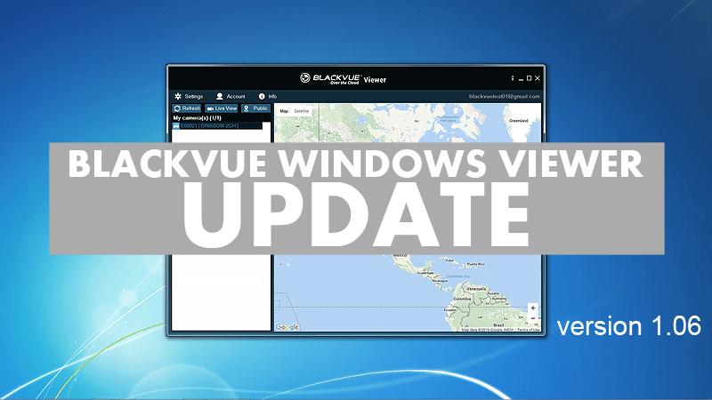 BlackVue Windows Viewer Update – Version 1.06