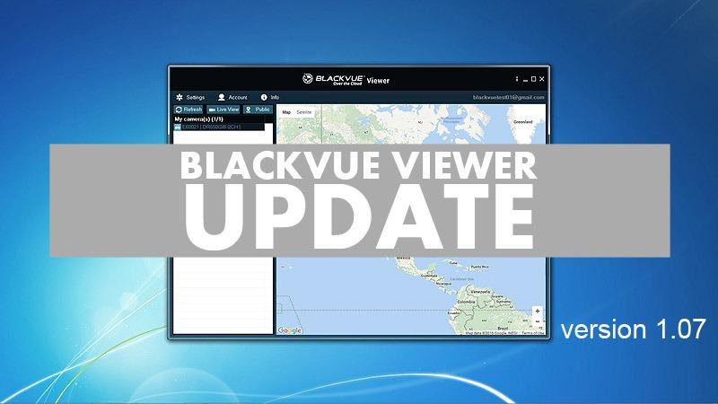 BlackVue Viewer Update – Version 1.07