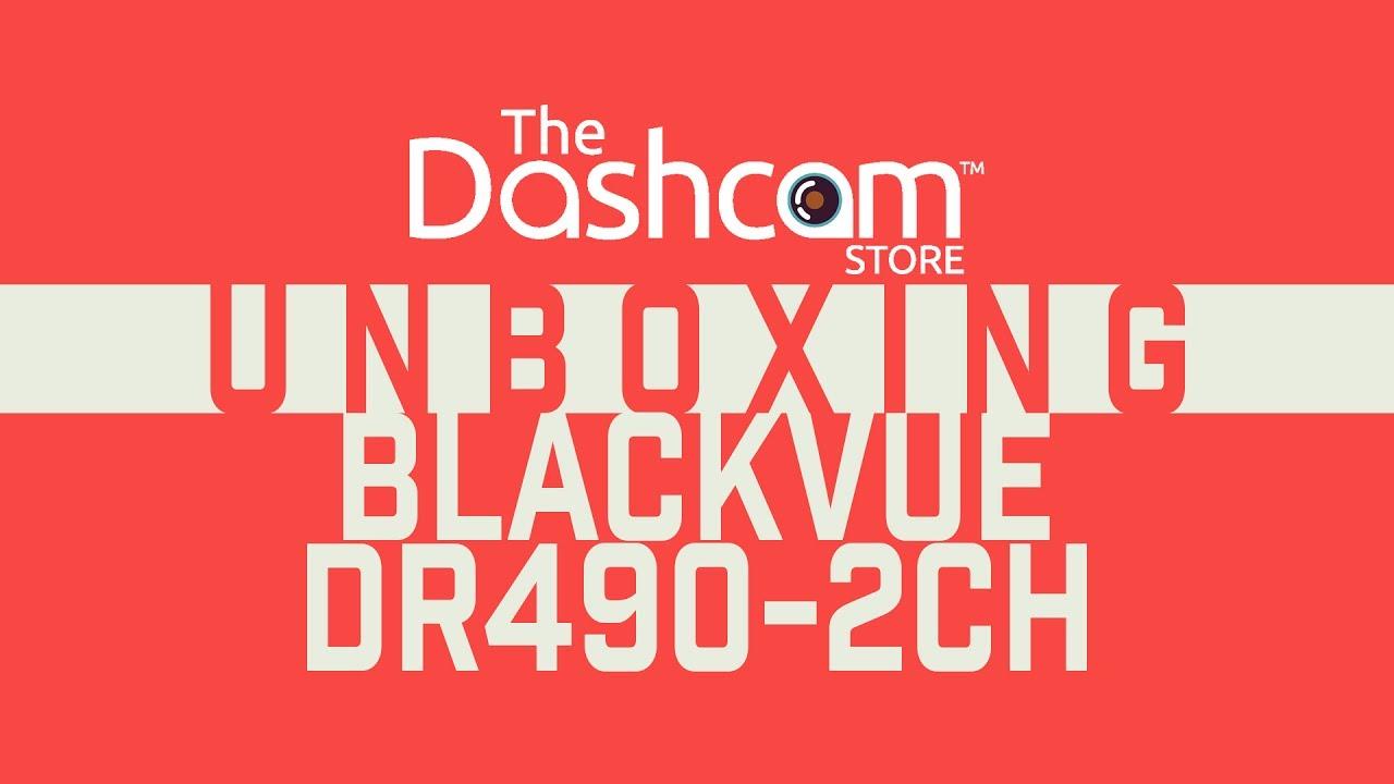 BlackVue DR490-2CH Dashcam Unboxing