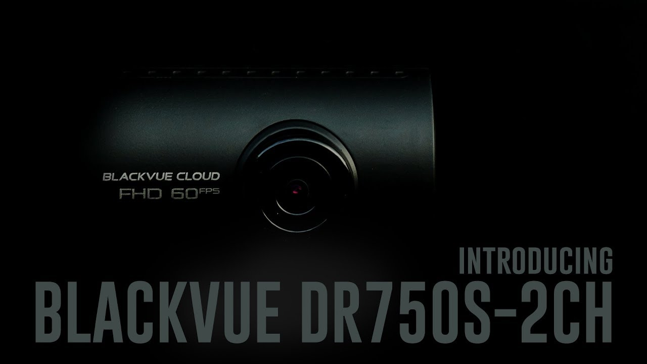 Upcoming BlackVue Dashcam Model – DR750S-2CH
