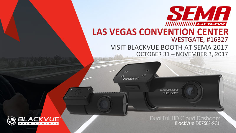 [Trade Show] Visit BlackVue At SEMA 2017 In Las Vegas
