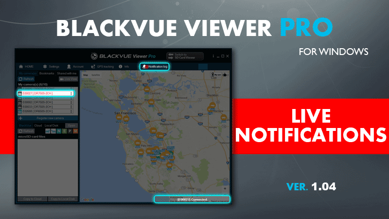 [Software Update] Live Notifications for BlackVue Viewer Pro