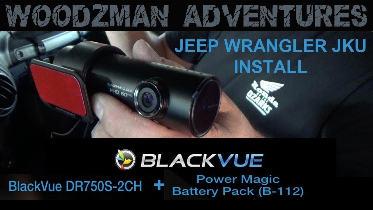 Blackvue DR750S-2CH Install in Jeep Wrangler JKU