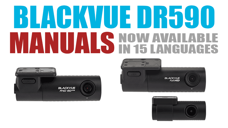 BlackVue DR590 Series Multilingual Manuals Now Available
