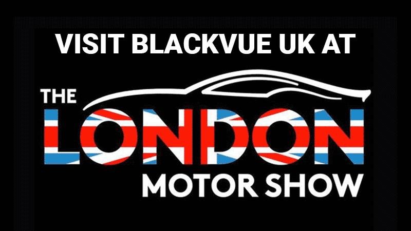 BlackVue UK at the LONDON MOTORSHOW 2018