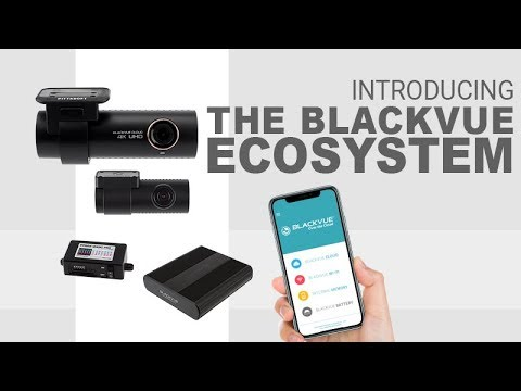Discover the BlackVue Ecosystem of Dashcams and Services