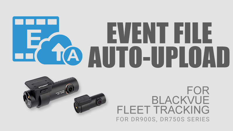 fleet-tracking---event-file-auto-upload