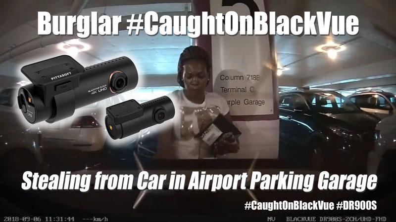 [Seen on TV] BlackVue Catches Airport Burglar While Owner Away on Trip