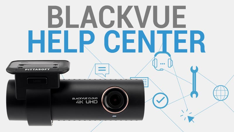Blackvue Help Center – How Can We Help You?