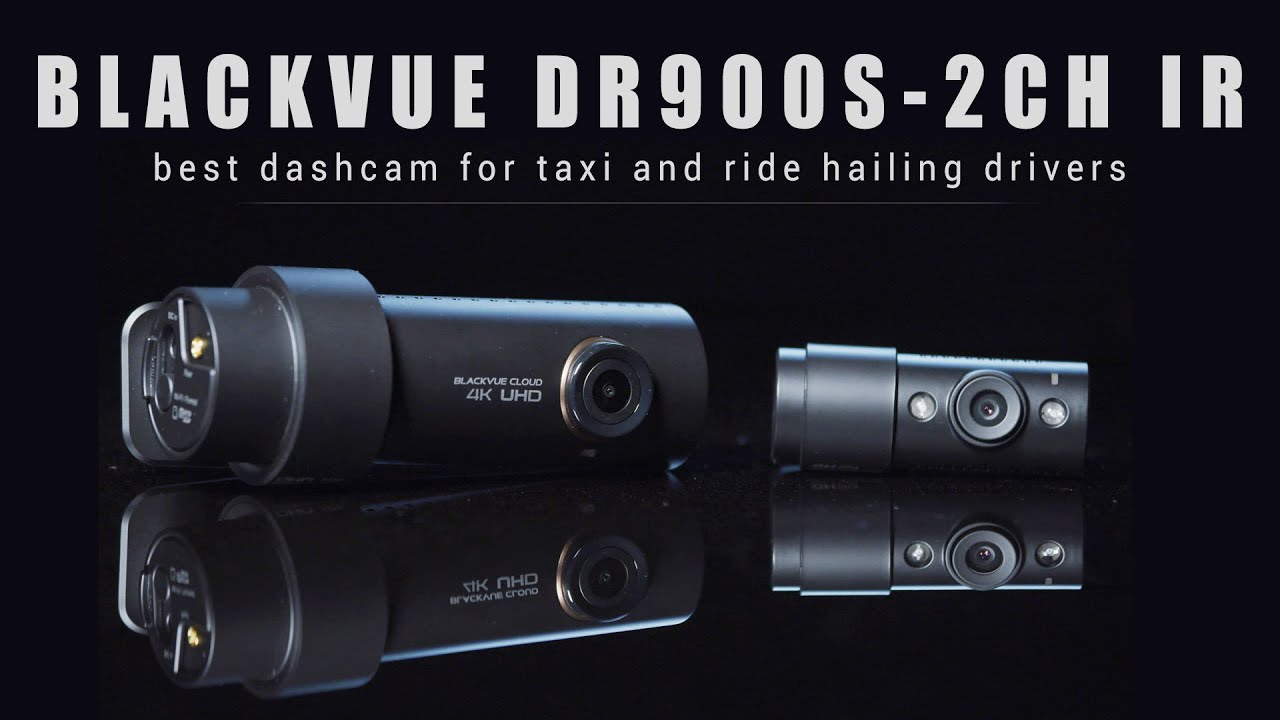Introducing BlackVue DR900S-2CH IR, the New Taxi Dash Cam Standard