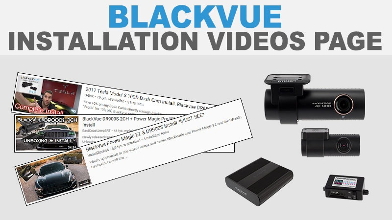 BlackVue Installation Videos Page Now Open