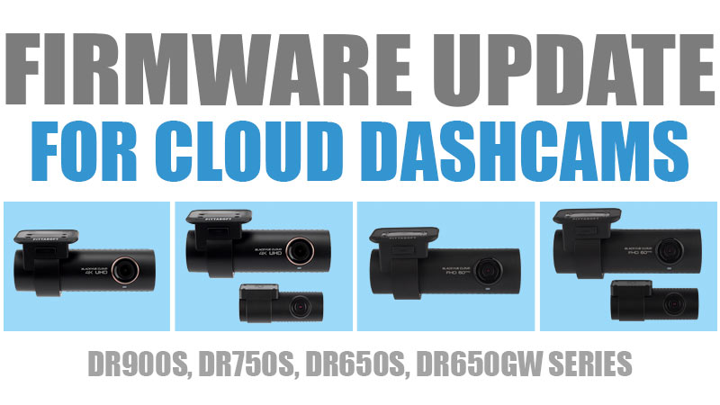 [Firmware Update] HDR Night Vision (DR900S) and New GPS Tracking (DR900S/DR750S/DR650S/DR650GW)