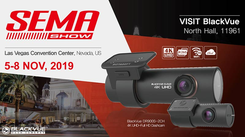 BlackVue Will Be At the 2019 SEMA Show In Las Vegas!