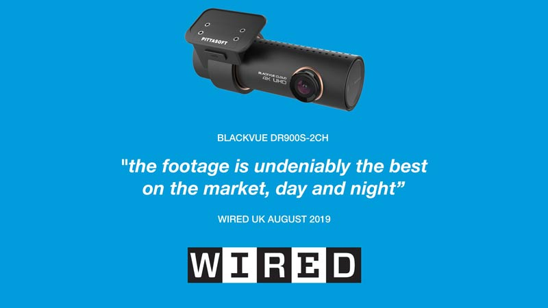 BlackVue DR900S-2CH Featured In Wired UK Magazine