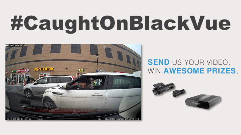 Send Us Your BlackVue Dashcam Videos. Win Awesome Prizes!