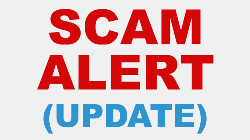 Scam Alert (update)