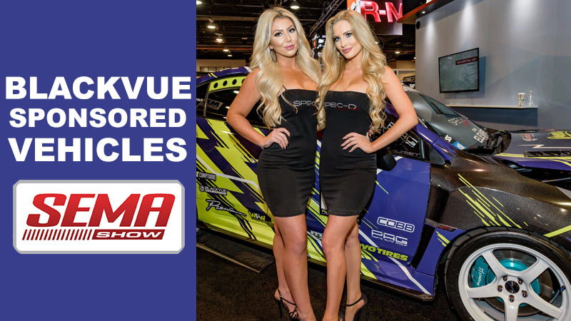 BlackVue Sponsored Vehicles At SEMA 2019
