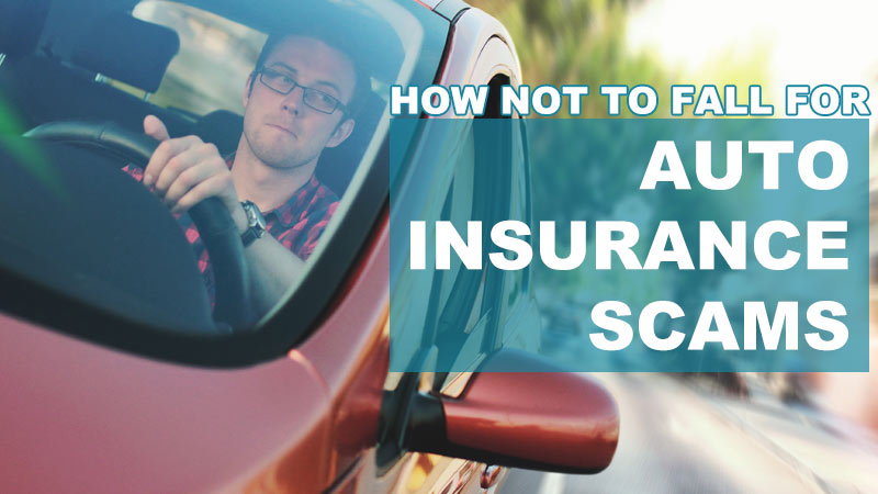 How To Protect Yourself From Auto Insurance Scams?