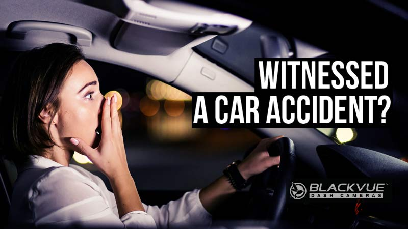 What Should You Do When You Witness a Car Accident?