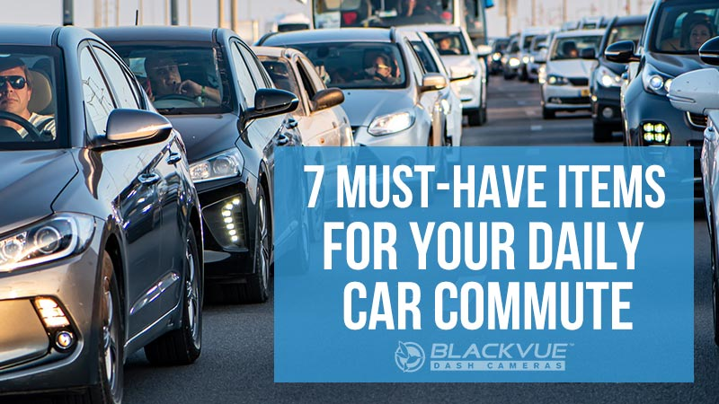 7 Must-Have Items For Your Daily Car Commute In 2020