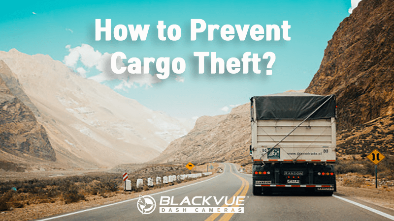 How to Prevent Cargo Theft
