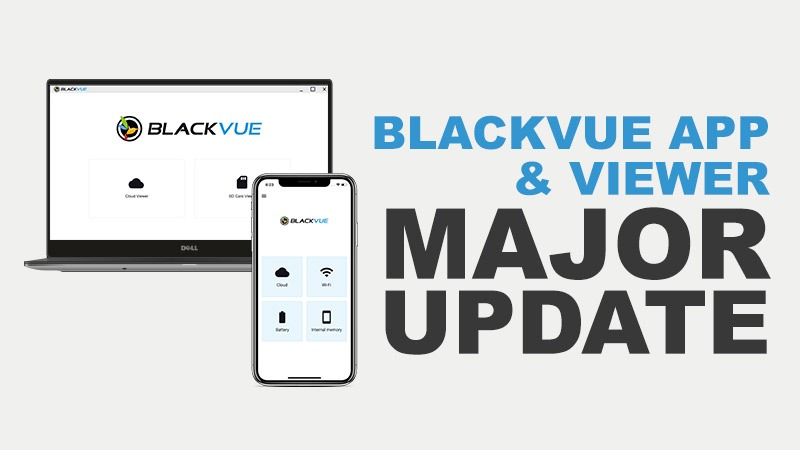 BlackVue App and Viewer Major Update