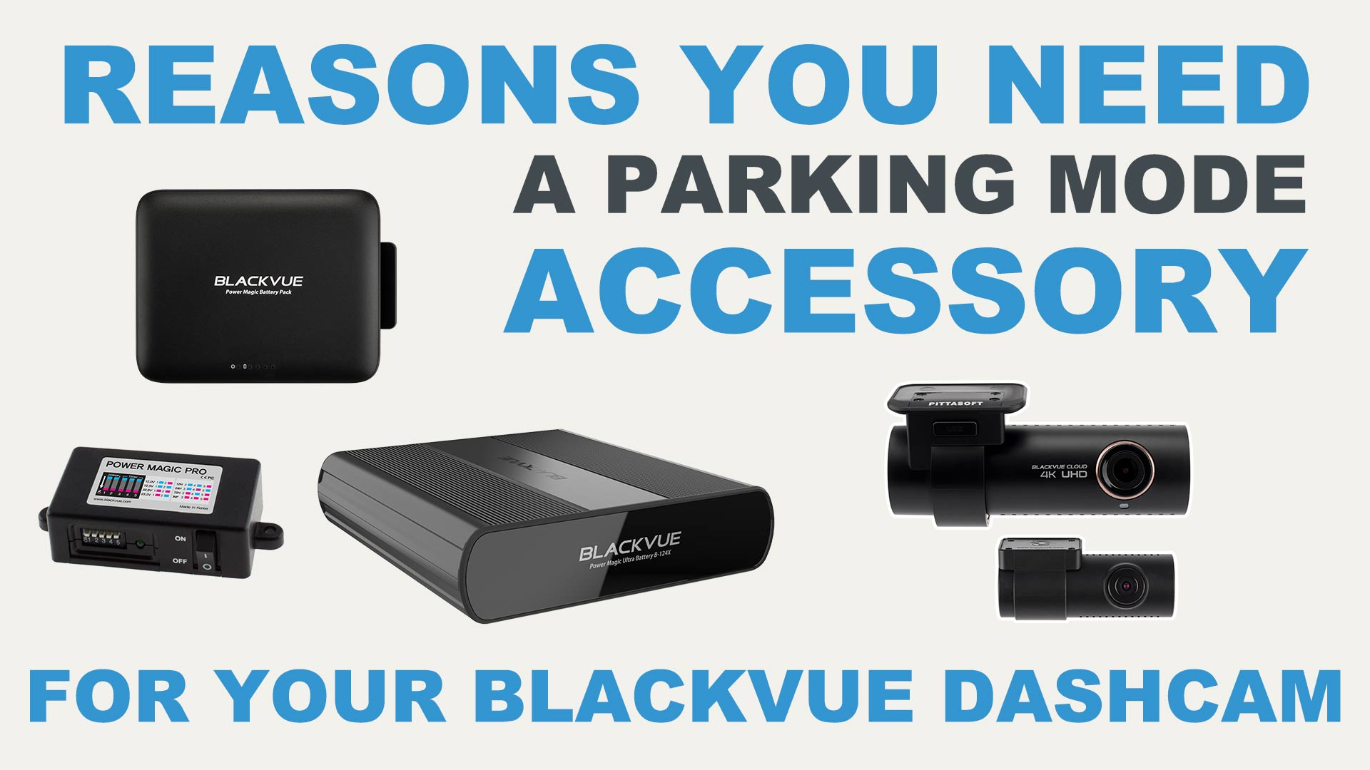 Reasons You Need a Parking Mode Accessory for your BlackVue Dashcam