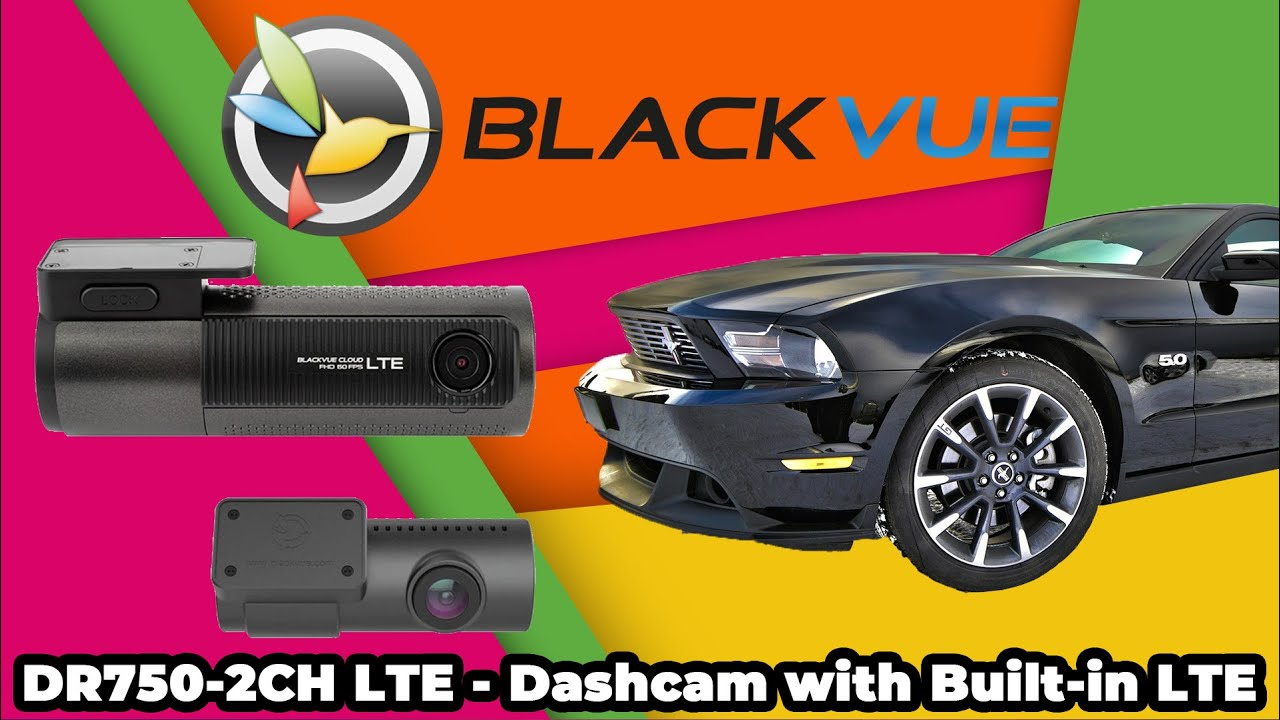 BlackVue DR750-2CH LTE Cloud Dash Cam – Unboxing & Review