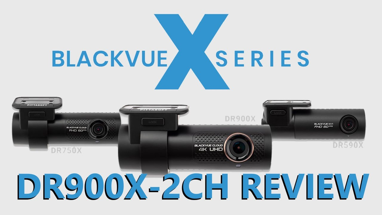 Detailed review of the new BlackVue DR900X-2CH By US Dash Camera