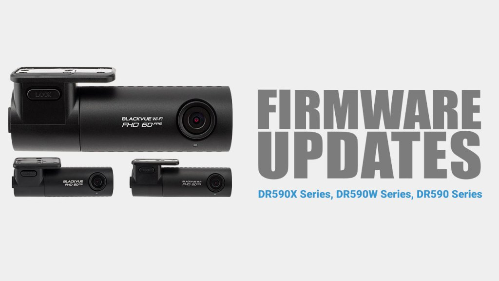 DR590X, DR590W, DR590 Series firmware updates