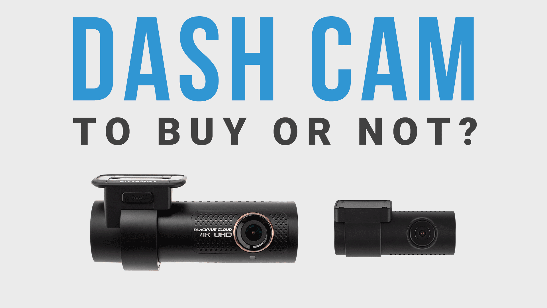 Dashcam – To Buy Or Not
