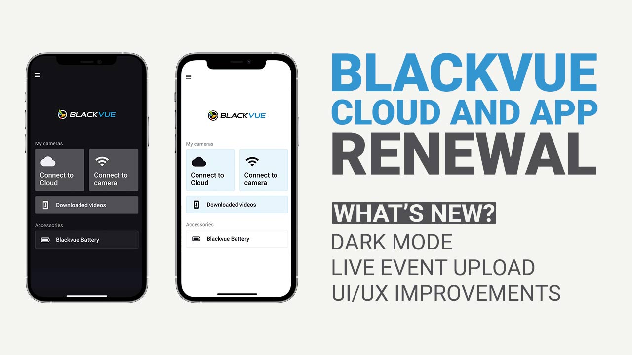[Major Update] Improved BlackVue App UI, Dark Mode, Live Event Upload and more
