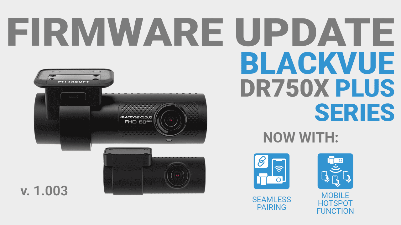 [Firmware Update] DR750X Plus FW v1.003 adds Seamless Pairing, Mobile Hotspot Function
