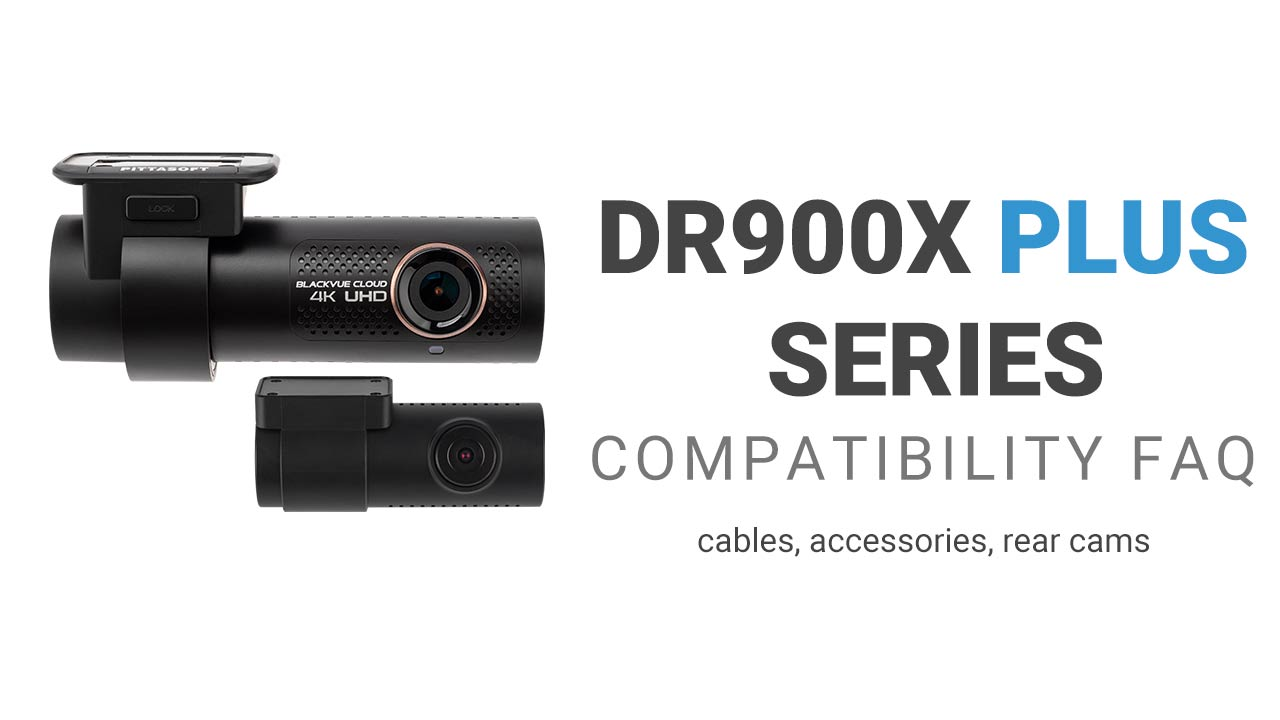 DR900X Plus Cables and Accessories Compatibility FAQ