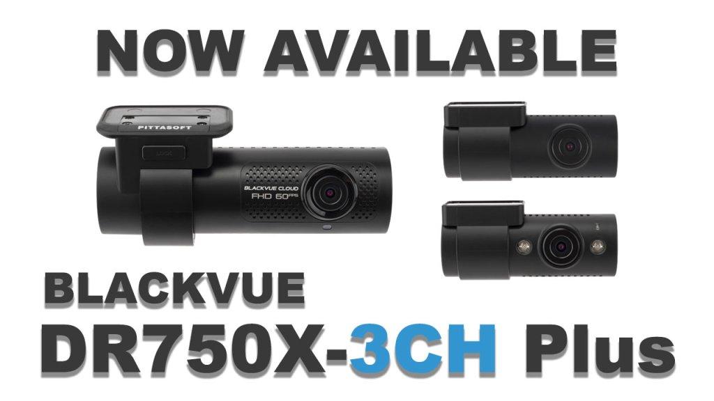 BlackVue DR750X-3CH Plus Available